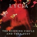 The Burning Circle and Then Dust