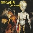 Lithium / Been a Son / Curmudgeon