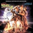 Back To The Future III: Original Motion Picture Score