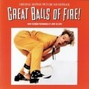 Great Balls Of Fire: Original Motion Picture Soundtrack - Newly Recorded Performances By Jerry Lee L