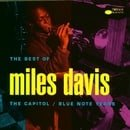 The Best of Miles Davis: The Capitol/Blue Note Years
