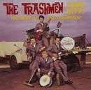 The Tube City!: The Best of The Trashmen
