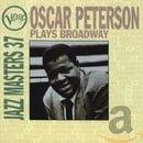 Verve Jazz Masters 37 Oscar Peterson Plays Broadway