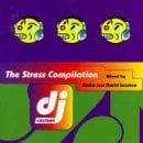 DJ Culture, Vol. 1: The Stress Compilation mixed by Sasha and David Seaman