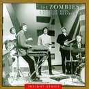"""The Zombies - Greatest Hits, Greatest Recordings"""