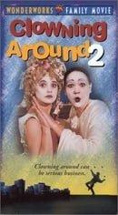 Clowning Around 2 [VHS]