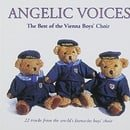 Angelic Voices: The Best of the Vienna Boys