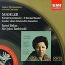Great Recordings Of The Century - Janet Baker Sings Mahler: kindertotenlieder / 5 Ruckertlieder / Li