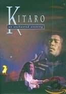 Kitaro: An Enchanted Evening Vol. 1