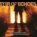 Stir of Echoes (1999 Film)