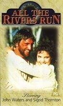 All the Rivers Run 2 [VHS]