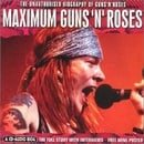 Maximum Audio Biography: Guns N Roses