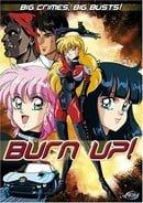 Burn Up!, Vol. 1