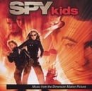 Spy Kids:  Music From the Original Motion Picture