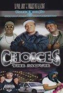 Choices: The Movie