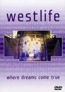 Westlife: Where Dreams Come True
