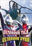 Ultraman Tiga & Ultraman Dyna
