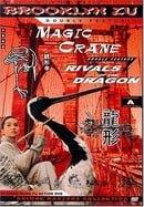 Magic Crane/Rivals of the Dragon
