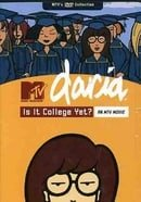 Daria - Is It College Yet?