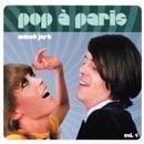 Pop a Paris 4: Minet Jerk