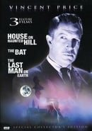 The House on Haunted Hill/The Bat/The Last Man on Earth