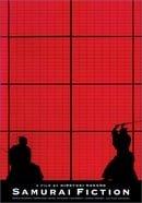A Film By Hiroyuki Nakano: Samurai Fiction