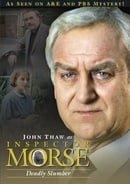 Inspector Morse - Deadly Slumber