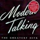 Modern Talking - Greatest Hits 1984-2002