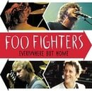 Foo Fighters - Everywhere But Home Jc