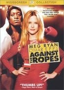 Against the Ropes (Widescreen Edition)
