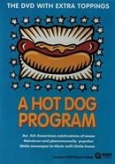 A Hot Dog Program                                  (1999)