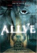 Alive: Director