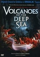 Volcanoes of the Deep Sea (IMAX) (2003)