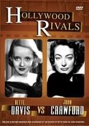 Hollywood Rivals - Joan Crawford vs. Bette Davis