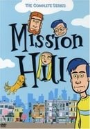 Mission Hill - The Complete Series