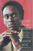 Escape from Slavery: The True Story of My Ten Years in Captivity and My Journey to Freedom in Americ