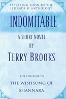 Indomitable: A Short Novel from the Legends II Collection (The Original Shannara Trilogy)