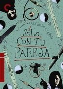 Sólo Con Tu Pareja - Criterion Collection