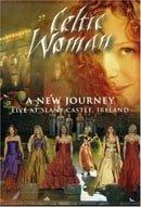 Celtic Woman: A New Journey - Live At Slane Castle