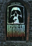 Masters of Horror: Season One Box Set, Vol. 2