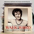Walk Hard: The Dewey Cox Story Original Motion Picture Soundtrack