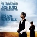 The Assassination of Jesse James by the Coward Robert Ford [Music from the Motion Picture]