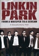Linkin Park: From a Whisper to a Scream