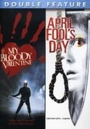 My Bloody Valentine/April Fool
