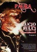 Paura - Lucio Fulci Remembered Vol. 1 [Limited Edition]