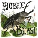 Noble Beast / Useless Creatures (Deluxe Edition)