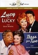 The Lucille Ball Specials: Lucy Gets Lucky/Three for Two