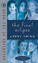 The Final Eclipse (Daughters of the Moon, Book 13)