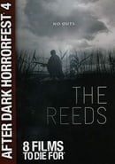 The Reeds (After Dark Horrorfest 4)