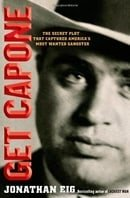 Get Capone: The Secret Plot That Captured America